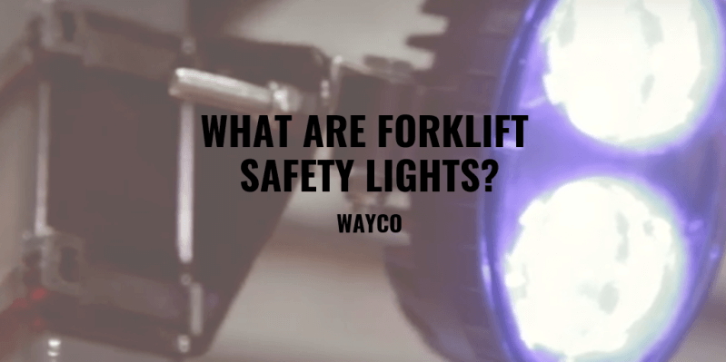 what-are-forklift-safety-lights.png