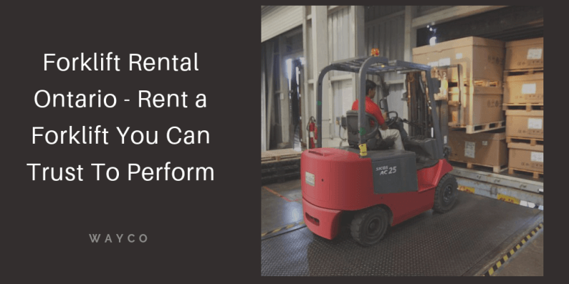 Forklift Rental Ontario - Rent a Forklift You Can Trust To Perform(1).png