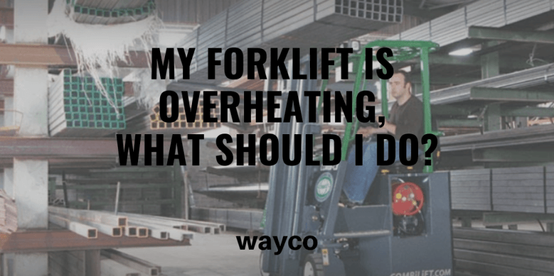 my-forklift-is-overheating-what-should-i-do.png