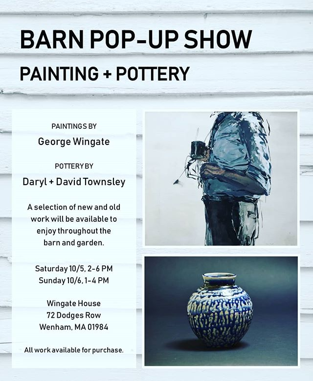 George Wingate and I will be having a joint showing of painting and pots in the garden and barn.  Please come and experience fall in this beautiful and contemplative setting.  #wingatehouse #fall #fineart #ceramics #pottery #flowers #wenham #sodaglaze #vases