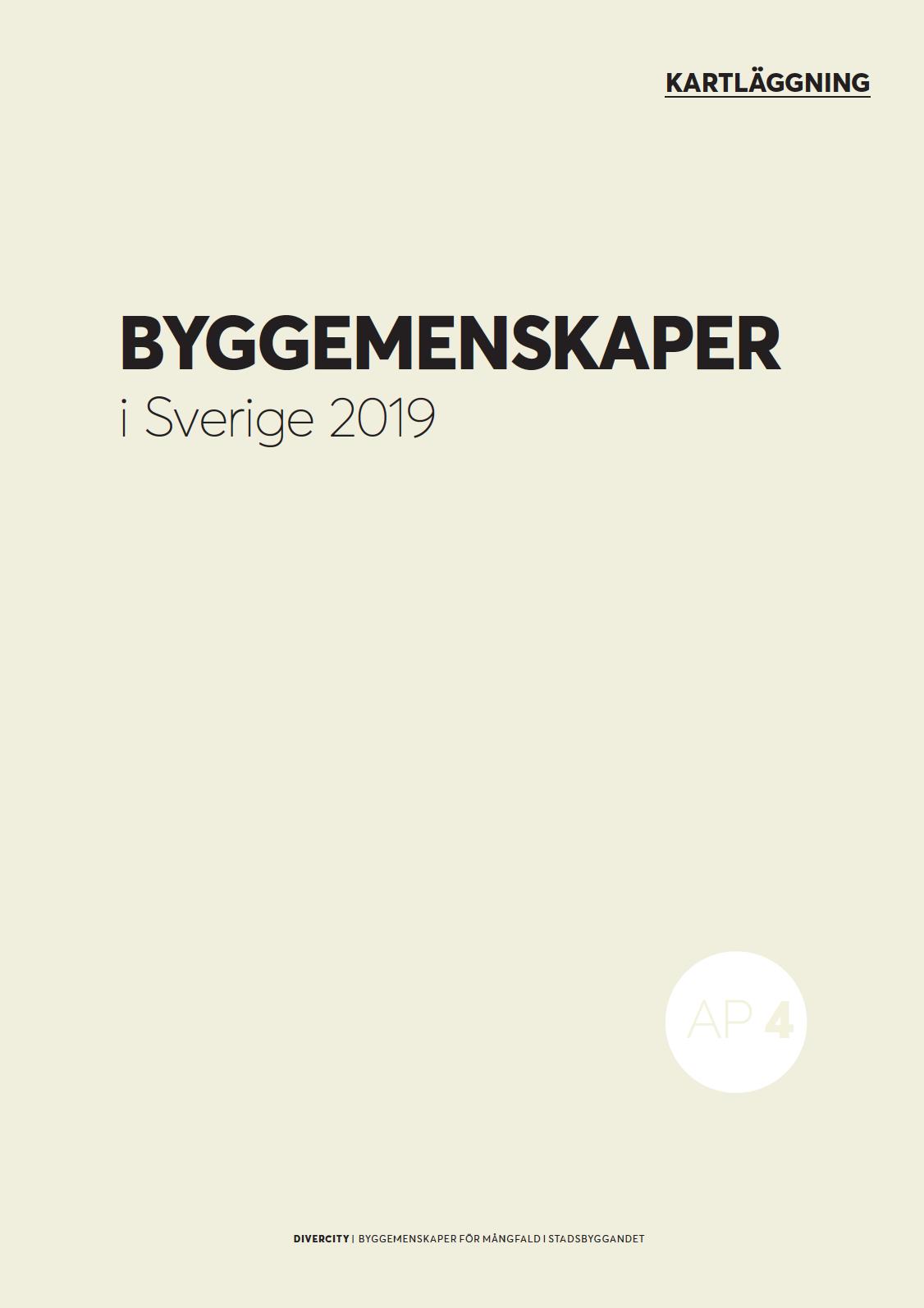 Byggemenskaper i Sverige. 2019