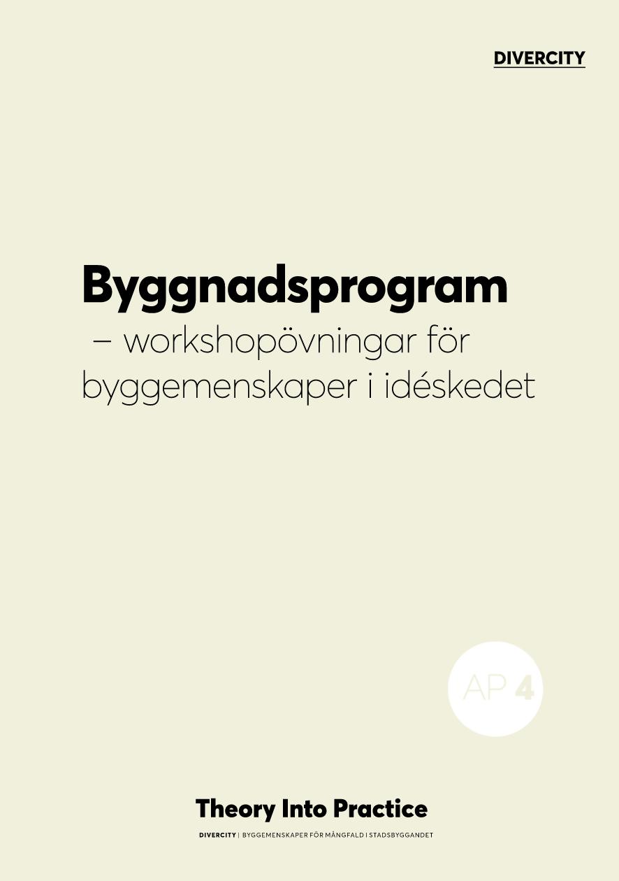Byggnadsprogram - workshopövningar för byggemenskaper i idéskedet. 2019