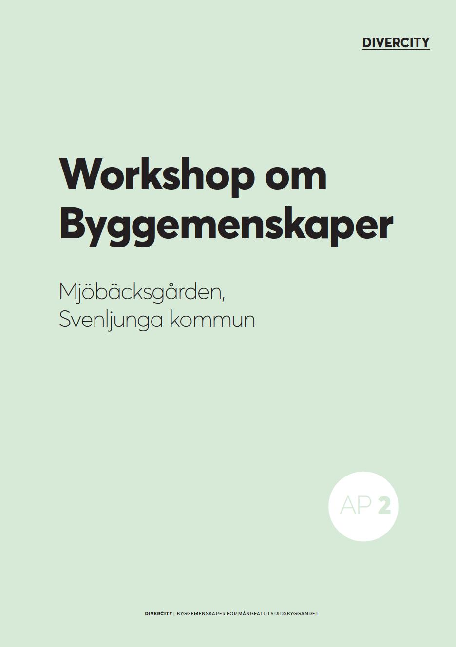 Workshop om byggemenskaper, Svenljunga kommun. 2019