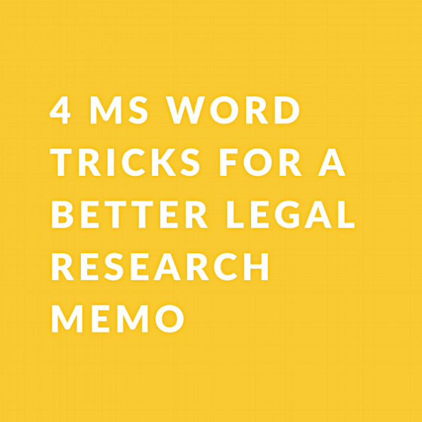 4 MS WORD tricks for a better legal research memo.png
