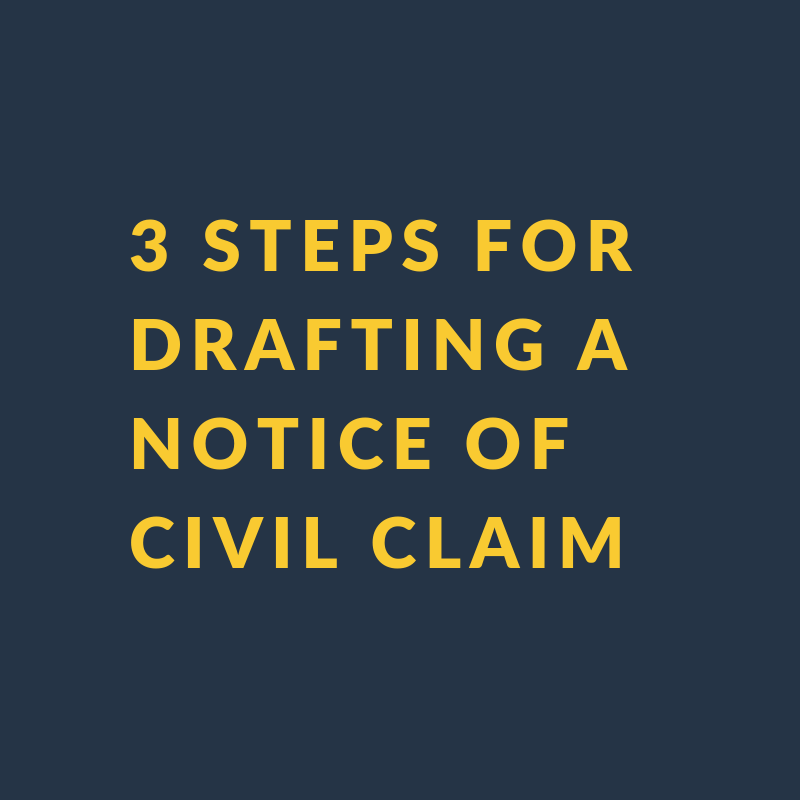 3 steps for drafting a notice of civil claim.png