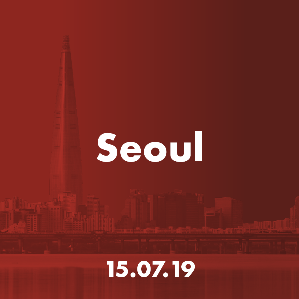 Seoul - Mon 15 July 2019Venue: TBC