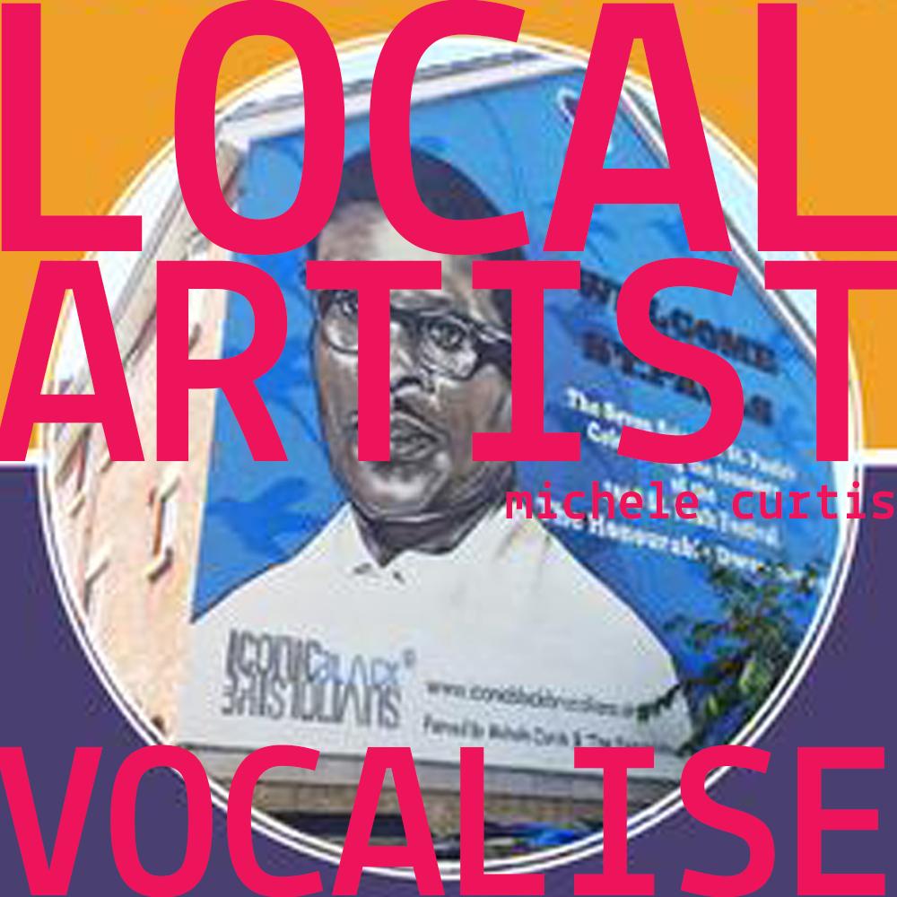 Vocalise_LocalArtist_MicheleCurtis_IconicBlackBritons_Bristolians.jpg