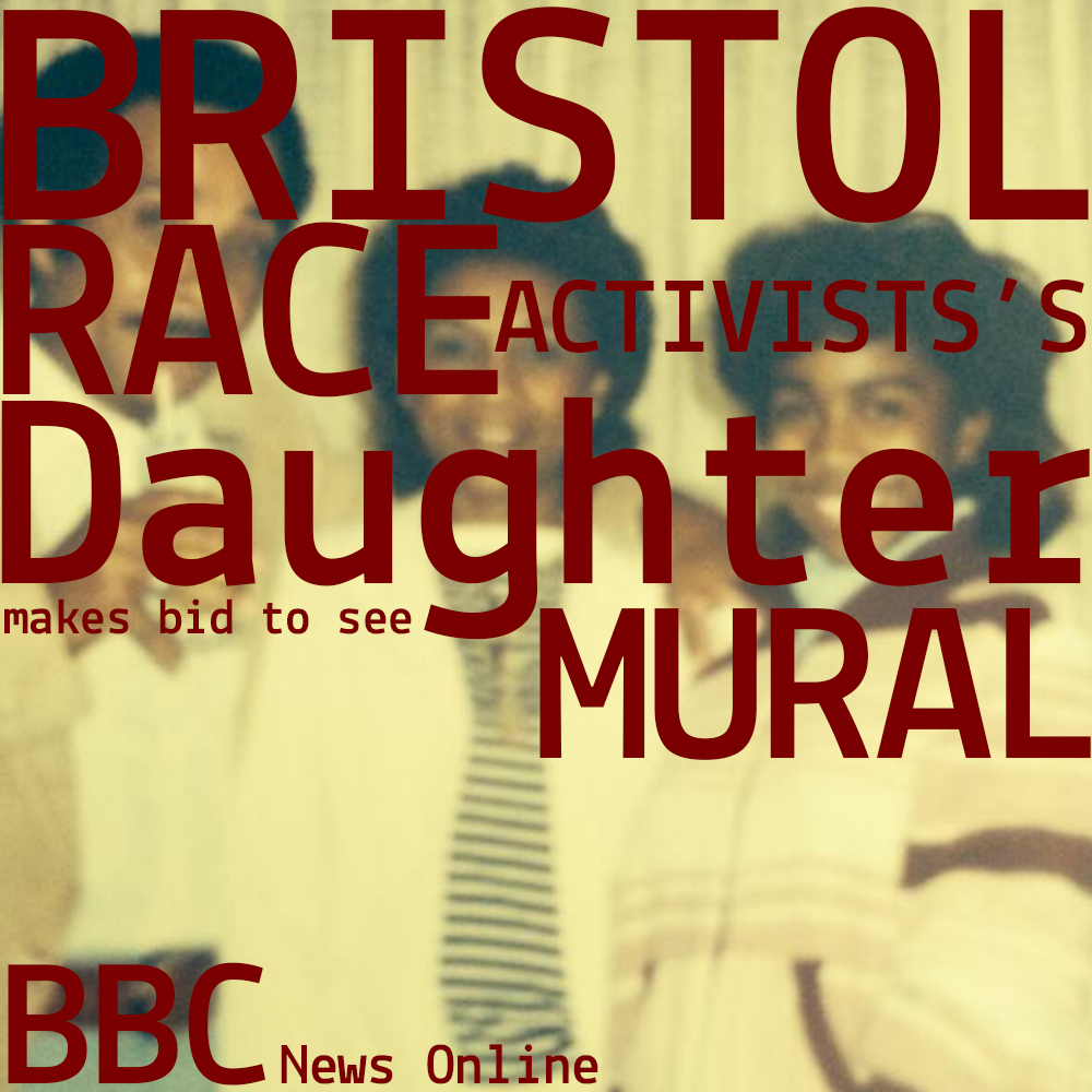 BBC-Online-Race-Activists-Daughter-Bid-Mural-Seven-Saints-StPauls-Michele-Curtis-Iconic-Black-Britons-Bristolians.jpg
