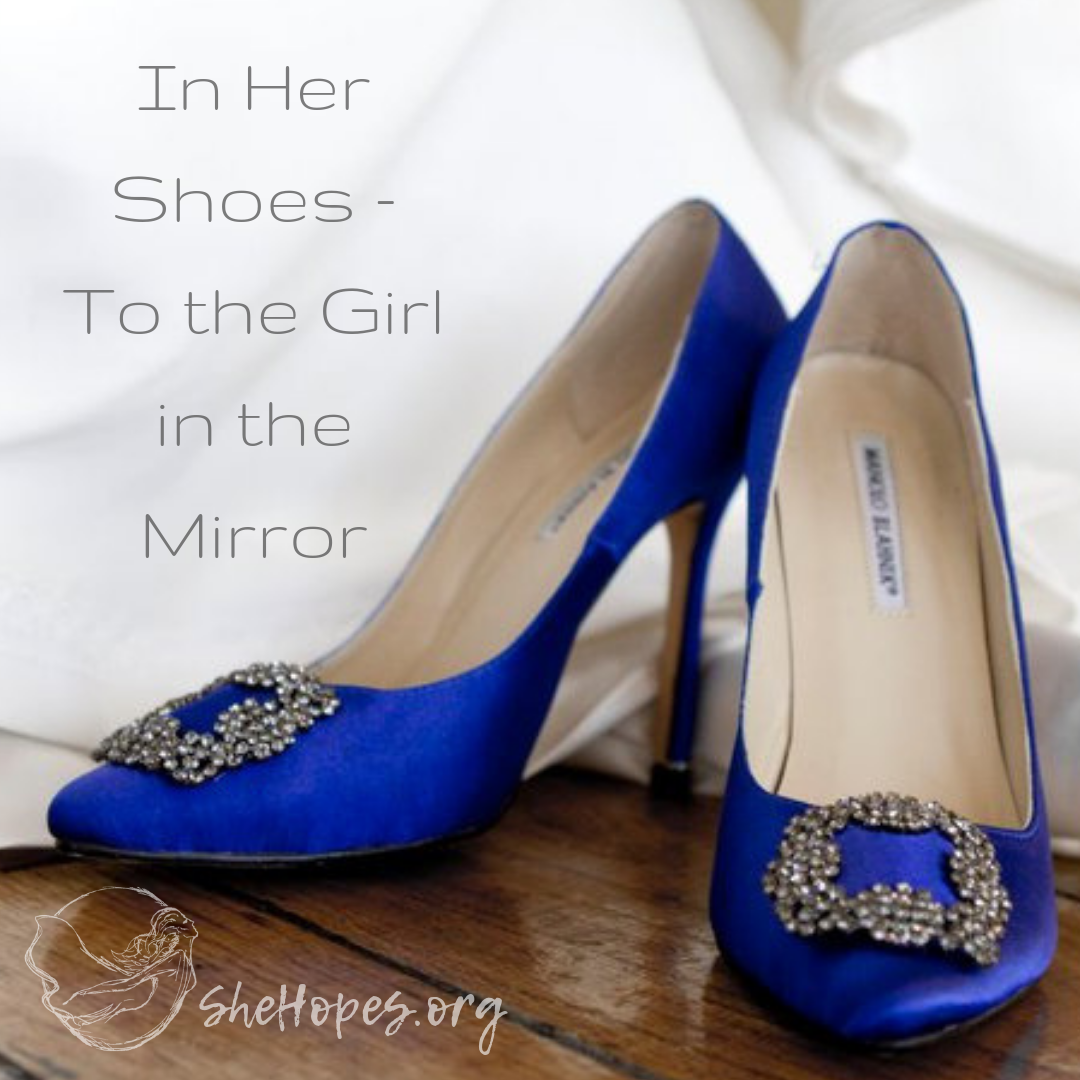 In Her Shoes - To the Girl in the Mirror (1).png