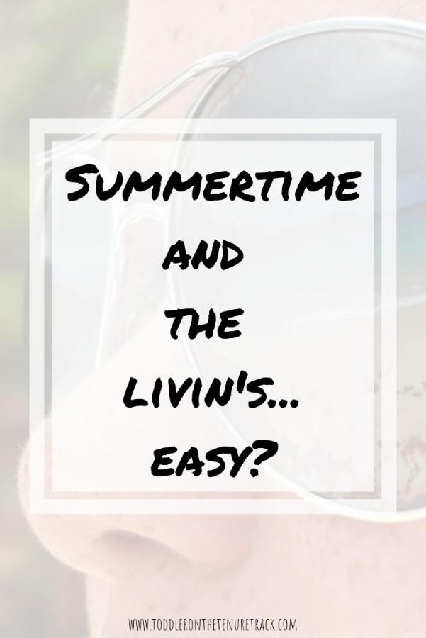 summertime in academia