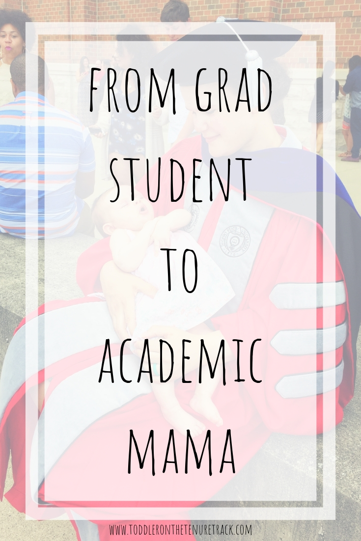 from grad student to academic mama