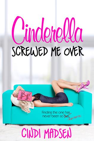 Cinderella Screwed Me Over.jpg
