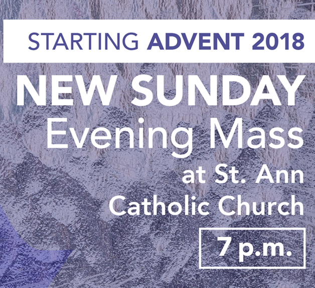 Advent 2018 - Join us for our young adult Mass series. Weekly topics include:12/2: The Signs of God's Vision12/9: The Road Map to Gods Vision12/16: Greatness in God's Vision12/23: Partnership with God's Vision