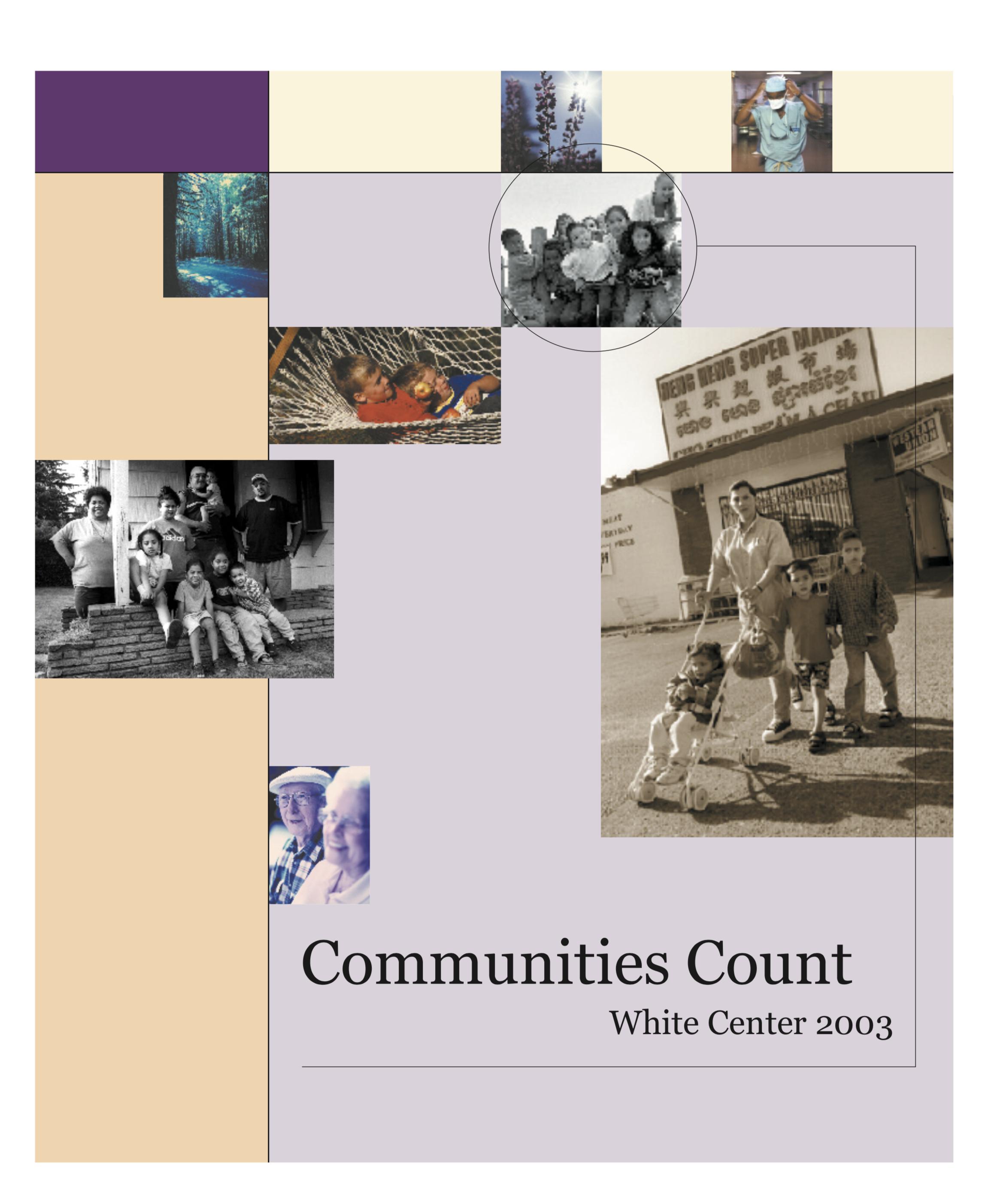 2003 report: White Center -
