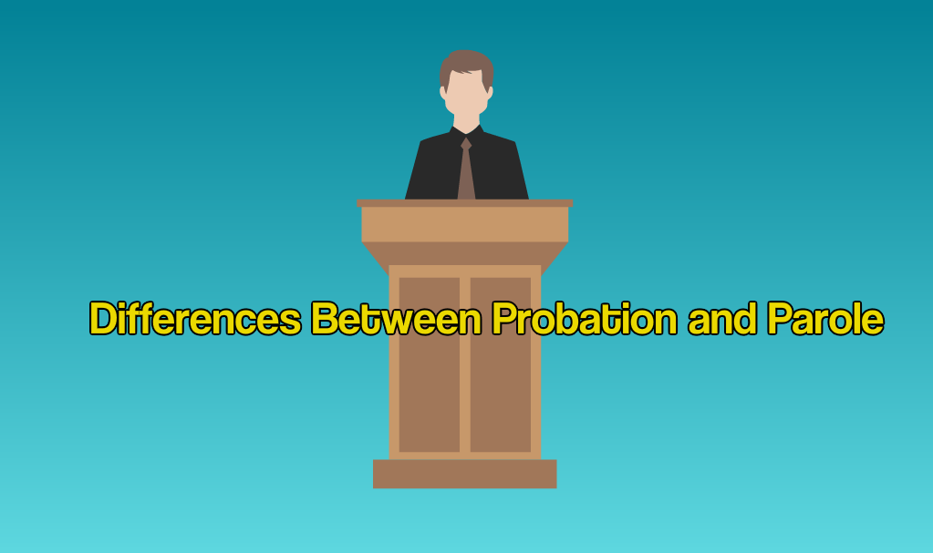 differences between probation and parole