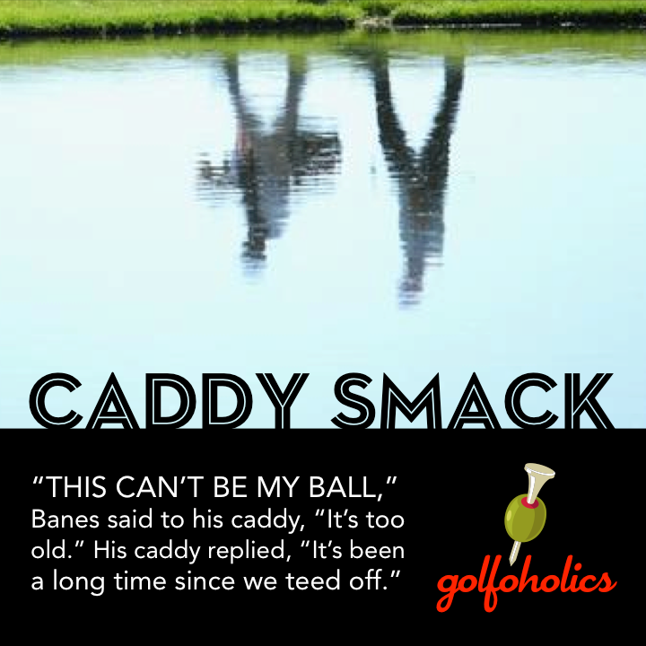 GLF_CaddySmack_TooOld.png