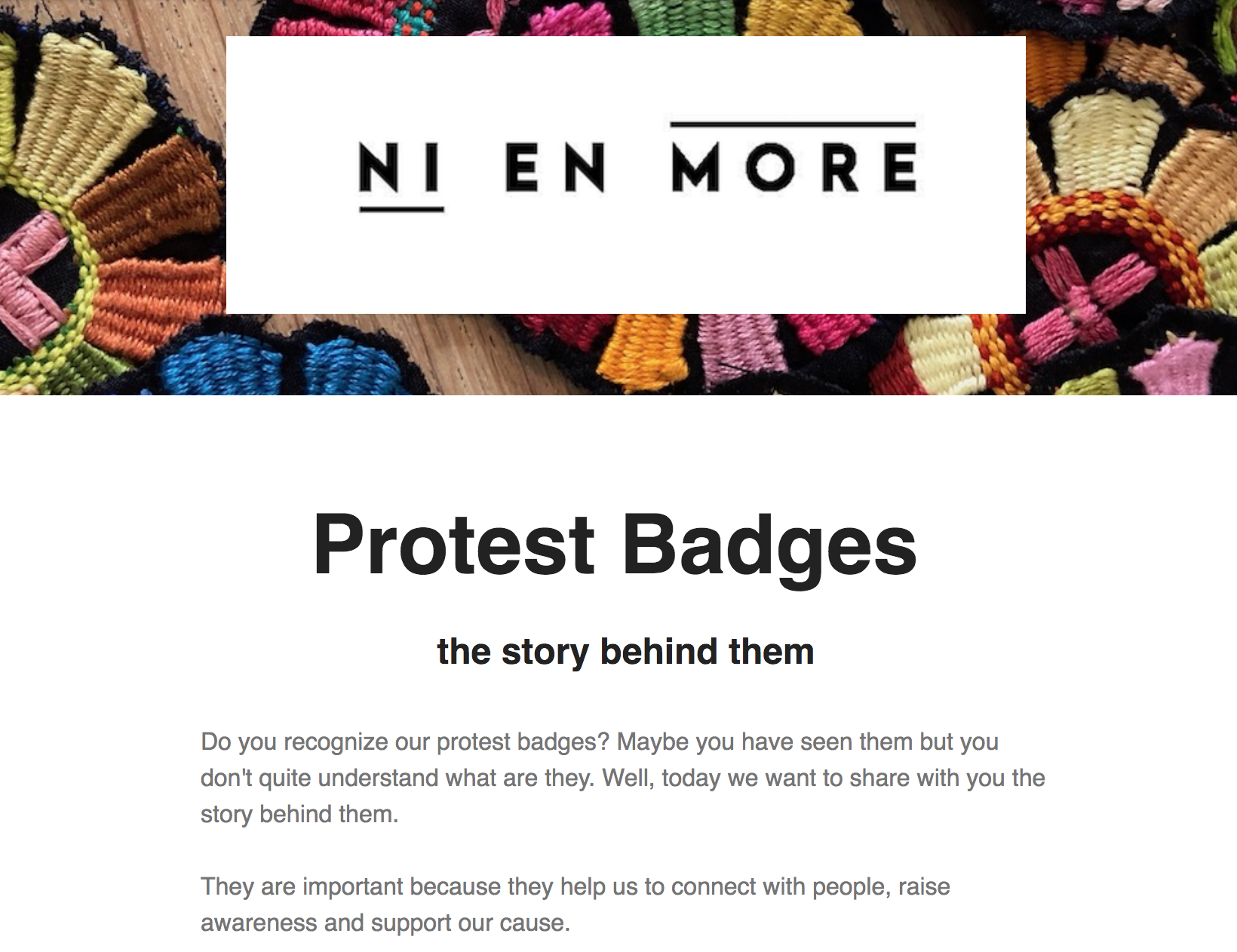 On our second Newsletter, We tell you everything about our Protest Badges. - Read the whole story here.