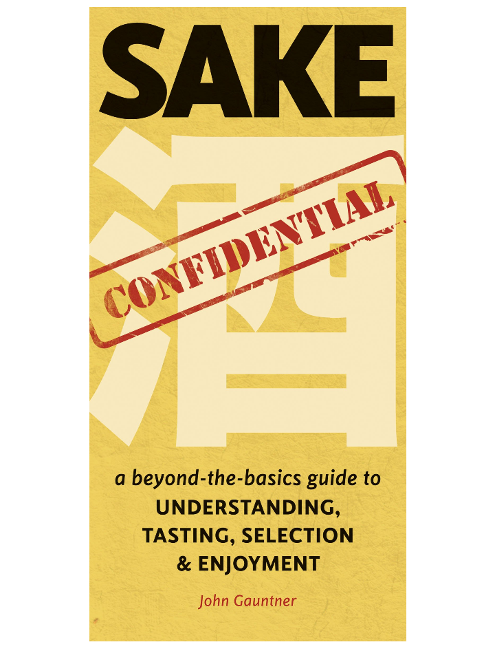 Screenshot_2018-11-28 Sake Confidential A Beyond-the-Basics Guide to Understanding, Tasting, Selection, and Enjoyment John [...].png
