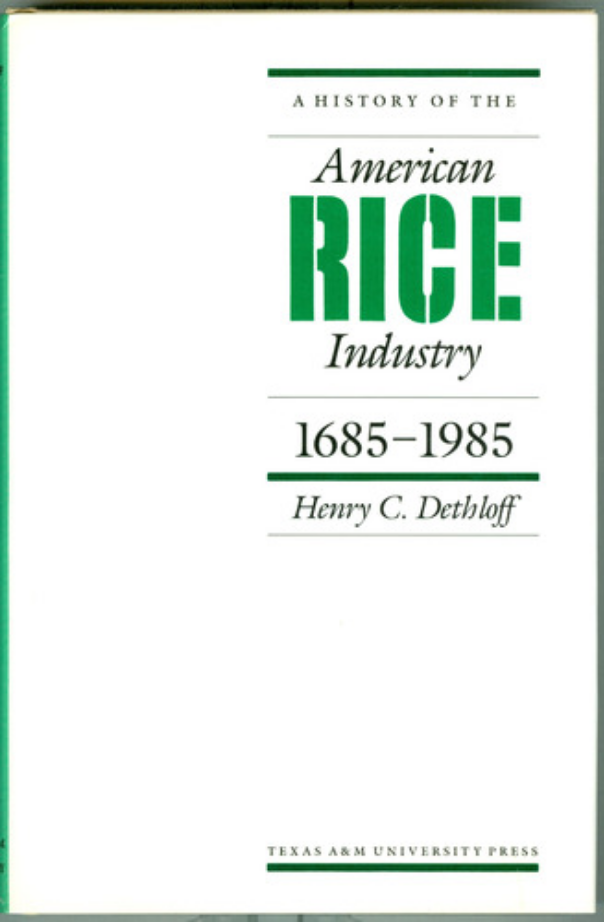Screenshot_2018-11-30 A History of the American Rice Industry, 1685-1985 Henry C Dethloff 9780890963388 Amazon com Books.png