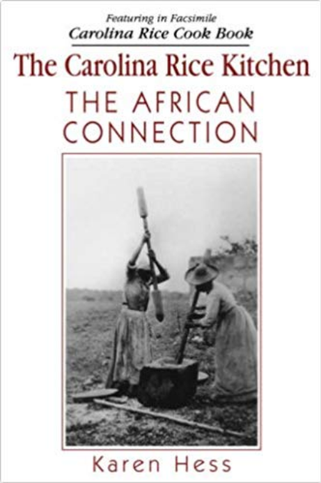 Screenshot_2018-11-30 The Carolina Rice Kitchen The African Connection Karen Hess 9781570032080 Amazon com Books.png