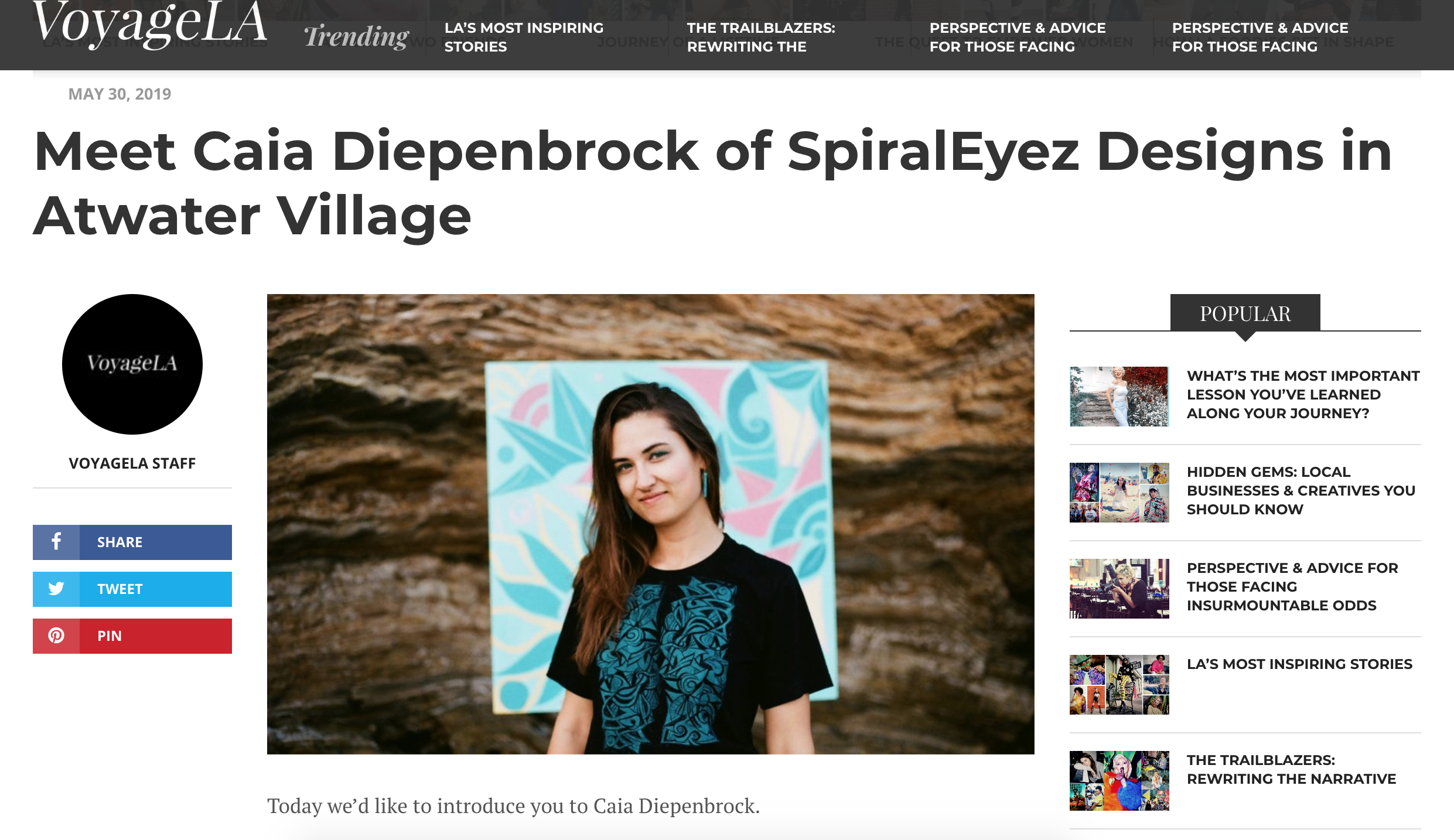 LINK TO ARTICLE:  http://voyagela.com/interview/meet-caia-diepenbrock-spiraleyez-designs/