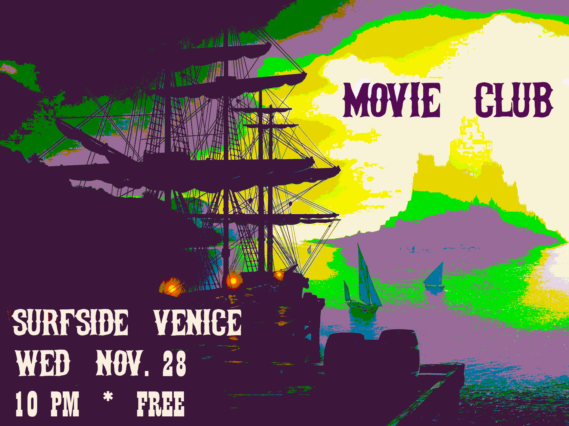 11/28/18 MOVIE CLUB Live at    Surfside Venice    - FREE SHOW @ 10PM