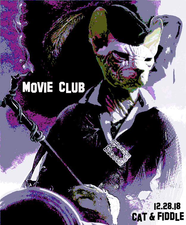 MOVIE CLUB live at The Cat & Fiddle, Hollywood on Friday, 12/28/18 - Free show on heated back patio!!