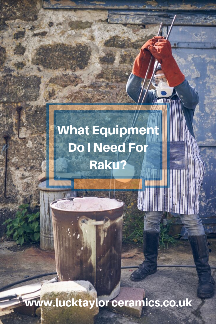 What Equipment Do I need for Raku.png