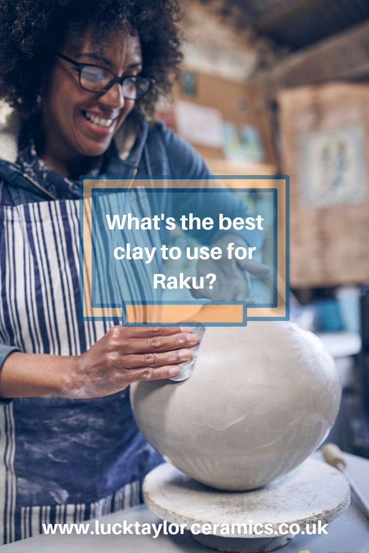 What's the best clay to use for Raku.jpg