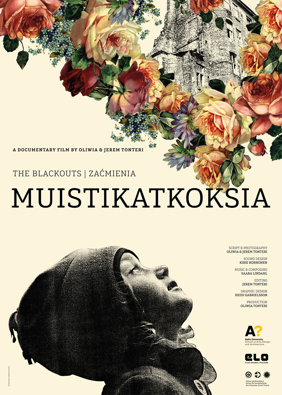 The Blackouts – Muistikatkoksia – Zacmienia. Poster for a documentary film by Oliwia and Jerem Tonteri.