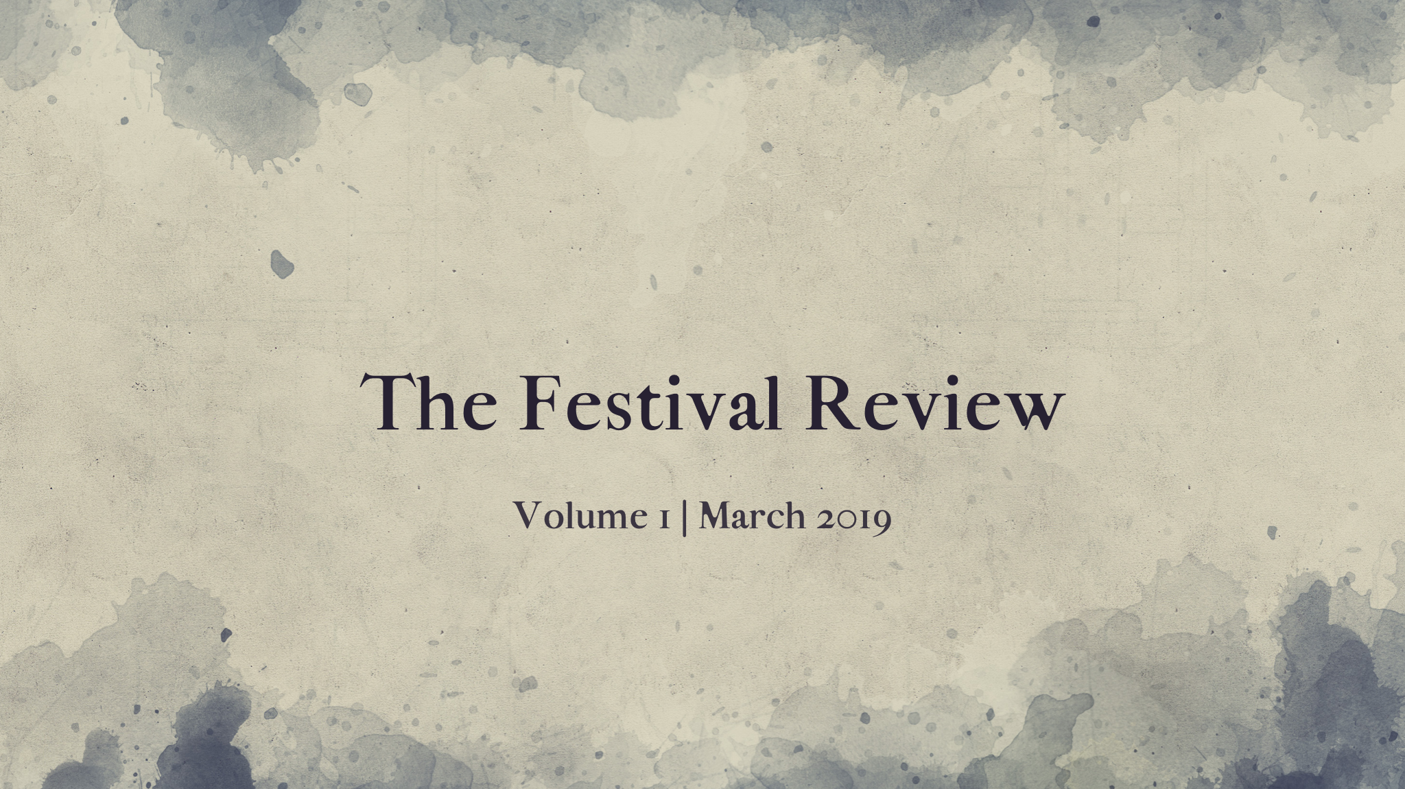 The Festival Review Volume 1 March 2019.png