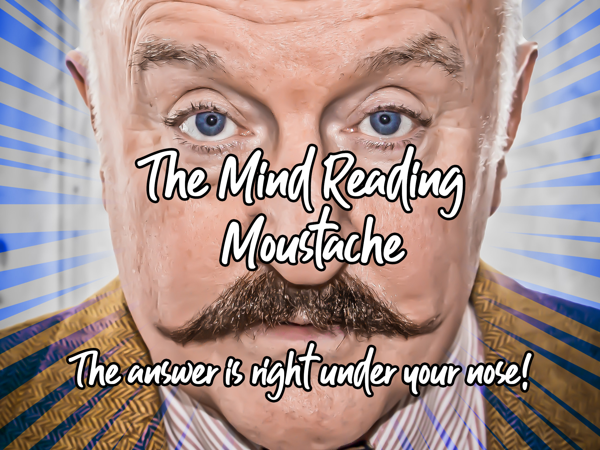 Mind Reading Moustache.jpg