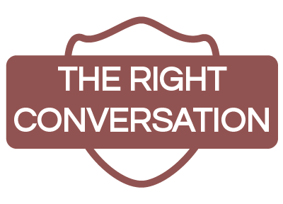 The Right Conversation
