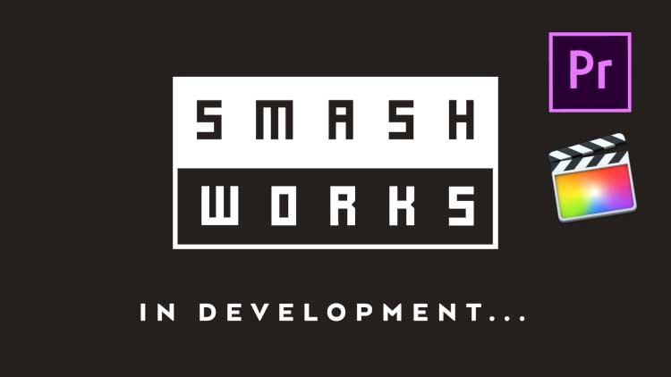 smashworks-in-development.jpg
