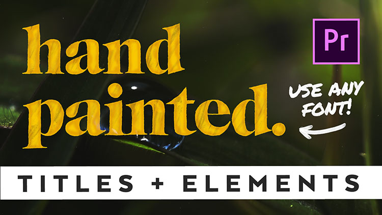 Hand Painted Titles & Elements -