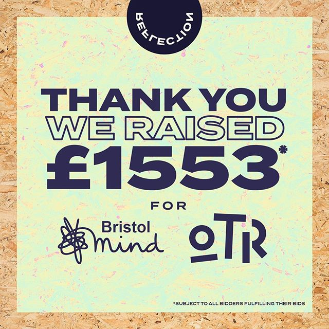 Thanks to the amazing support from all the artists and bidders involved with the Reflection show, we have managed to raise a stomping £1553. We are super pleased and 100% of the money raised will be heading over to help support these 2 amazing charities @bristolmind & @otrbristol  Special thanks to all the artists who donated their artwork to the show.  @denzeldropkick @bethcub  @cheba_bristol  @colouryum  @daisyhvnter @doktorbobby  @gedpalmer  @peachy.hanna  @jody_artist  @joshuajamessaunders  @sam_neek  @mrpenfold  @____torso____  @foreverpedalling  @zoepowpower  @45rpmwhat  #itsareflection