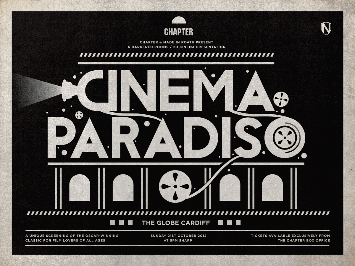 CINEMA PARADISO at THE GLOBE ~Sunday 21st October 2012   * * * Doors / programme: 4:30pm ~Feature: 5pm sharp * * *    Winner of the Oscar for Best Foreign Language Film, this beloved classic is one of the great movies about moviegoing, telling the story of a young boy's discovery of cinema in post-war Sicily, and we'll be showing it in The Globe, a former cinema itself, as part of the Made in Roath festival. Click  here  to buy tickets!