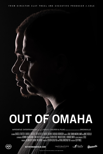 Out of OMaha - Filmed over 8 years, OUT OF OMAHA follows identical twin brothers as they escape the poverty and violence into which they were born. From director Clay Tweel and exec producer J. Cole, the film examines what it takes to overcome systemic injustice.