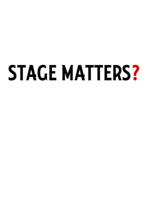 Stage Matters? poster