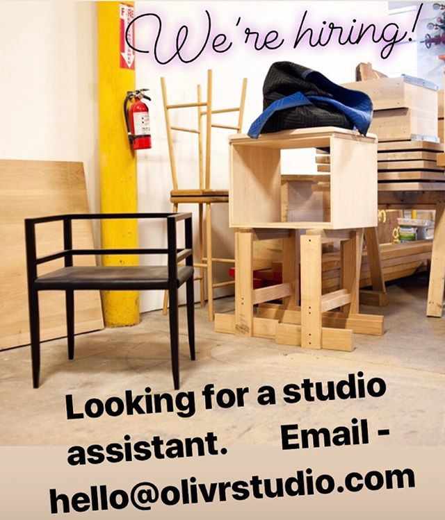 Help wanted! Looking for a studio assistant with an obsessive eye for detail and quality, that can take a furniture project from start to finish. Wood and metal working experience preferred (or the desire to learn)  Please send portfolio or relevant work experience to -  hello@olivrstudio.com
