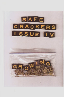 safe crackers #4: Growing  Interviews and content by and about the NY band Growing.  OUT OF PRINT