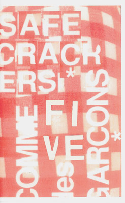safe crackers #5: Comme des Garcons  Guest-edited by Nick Relph, explores his fandom of Rei Kawakubo.  OUT OF PRINT