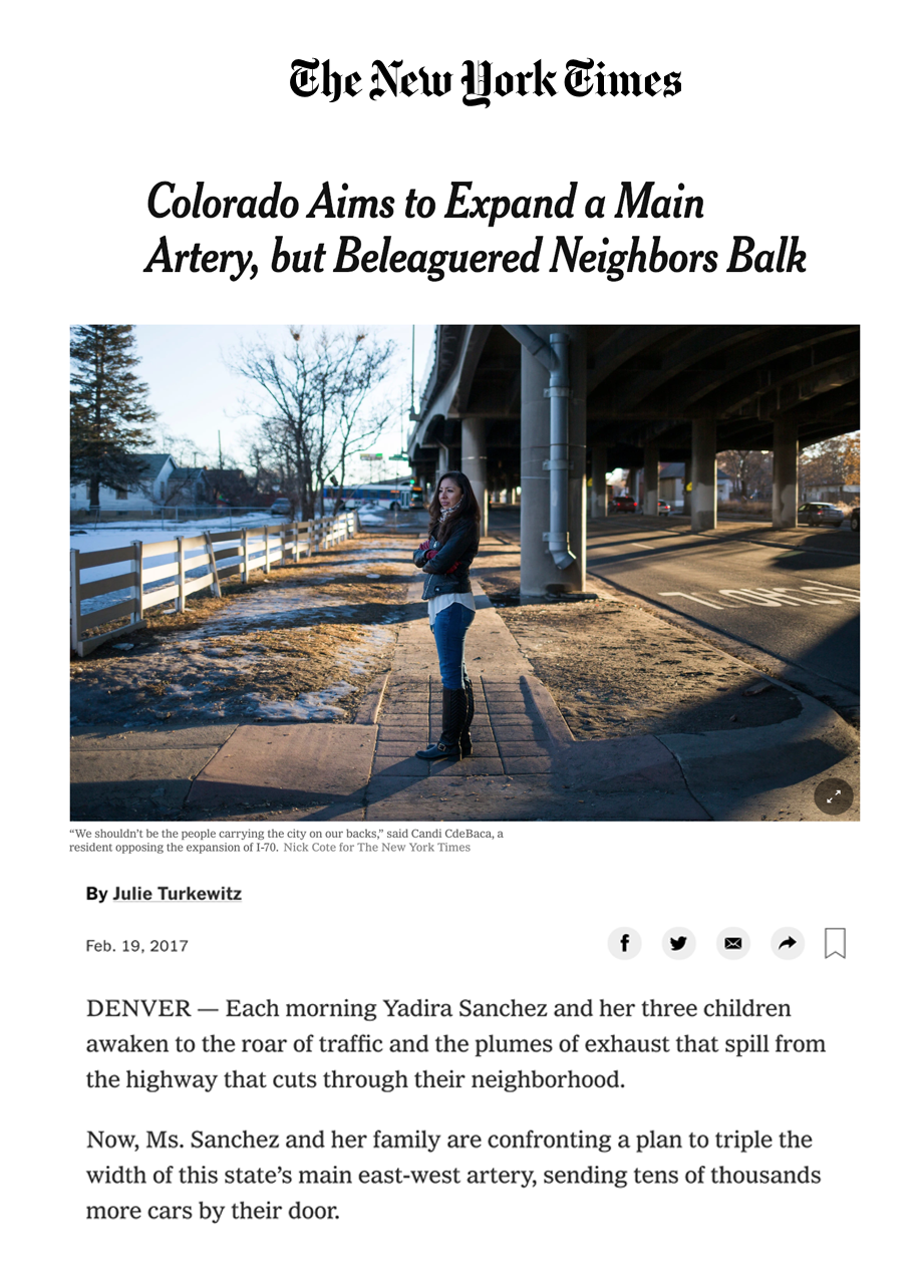 Colorado Aims to Expand a Main Artery, but Beleaguered Neighbors Balk - DENVER — Each morning Yadira Sanchez and her three children awaken to the roar of traffic and the plumes of exhaust that spill from the highway that cuts through their neighborhood.Now, Ms. Sanchez and her family are confronting a plan to triple the width of this state's main east-west artery, sending tens of thousands more cars by their door.