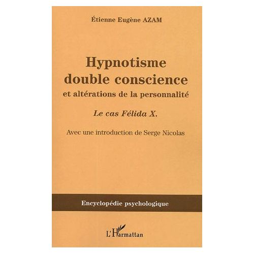 "Image Description: Brown book cover with French words at the top ""Hypnotisme double conscience et alterations de la personnalite"" with darker brown stripe across the bottom half with words printed ""Encyclopedie psychologique""."