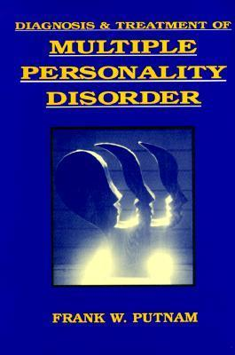 "Image description: Blue book cover with yellow block letters says ""Diagnosis and Treatment of Multiple Personality Disorder"". Author's name is at the bottom. In the center is an image of five facial silhouettes facing right and overlapping, with light coming between them."