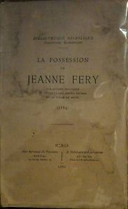 "Image Description: very old book with worn and tattered brown cover, reading ""La Possession of Jeanne Fery"" with publication information at the bottom."