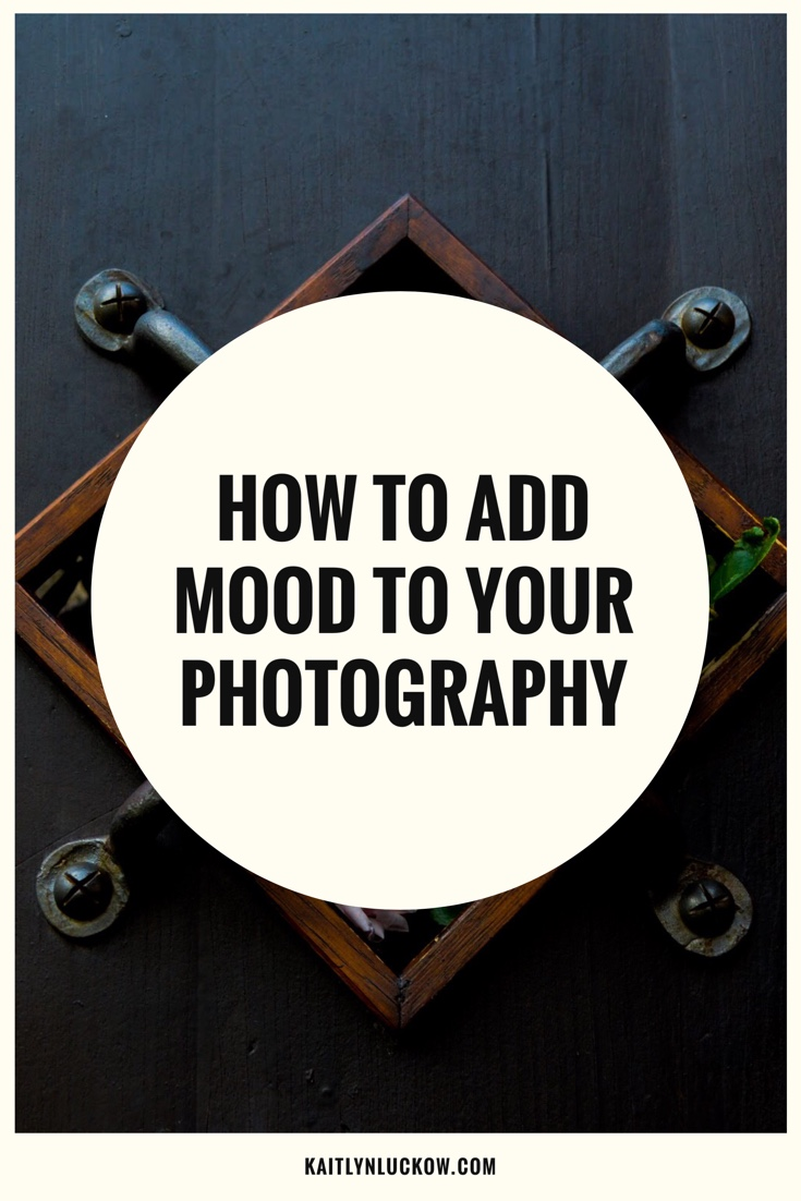 How_To_Add_Mood_To_Your_photography.jpeg