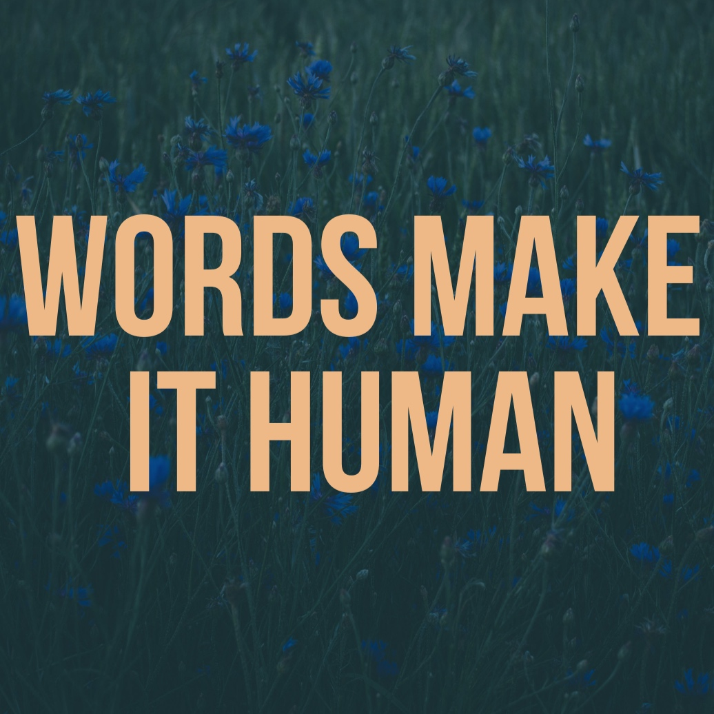 Words_make_It_human.jpg