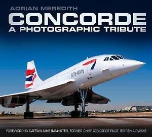 - Concorde - A Photographic Tribute £19.99