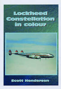 - Lockheed Constellation in Colour £10.00